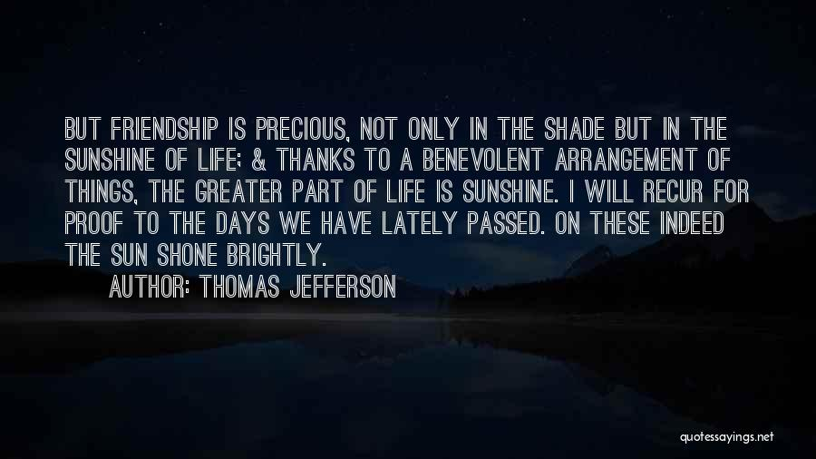 Brightly Quotes By Thomas Jefferson