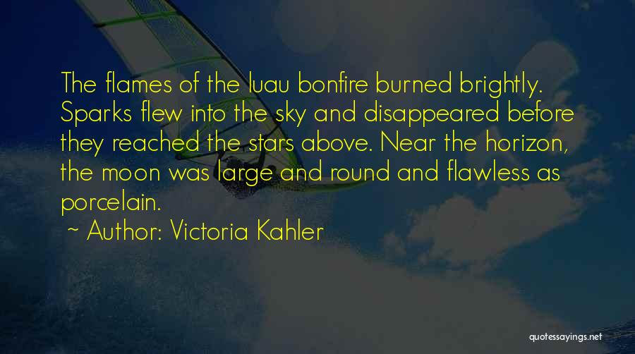 Brightly Quotes By Victoria Kahler
