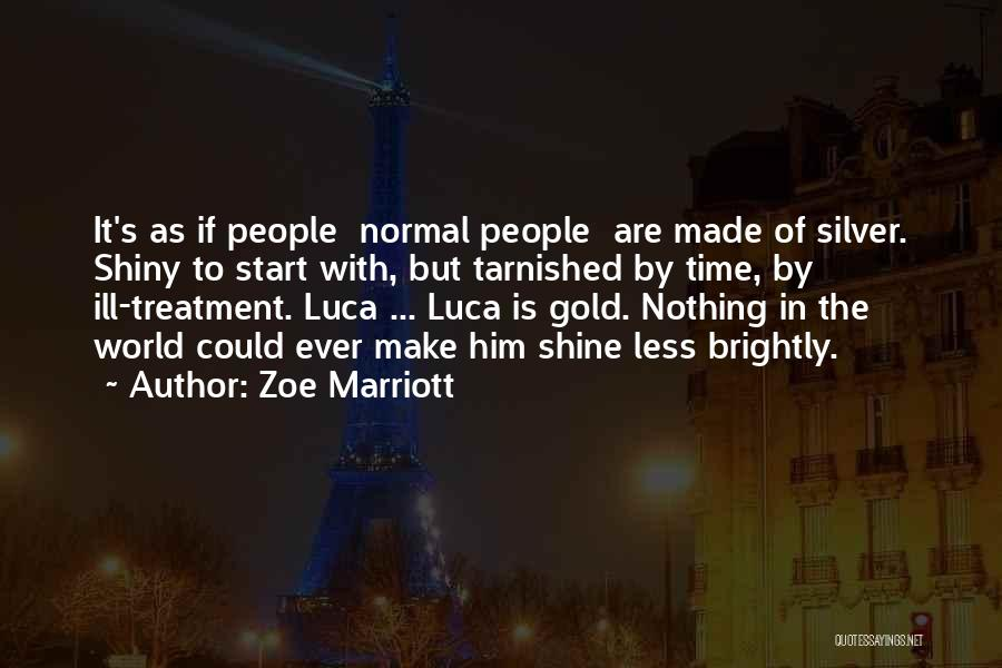 Brightly Quotes By Zoe Marriott