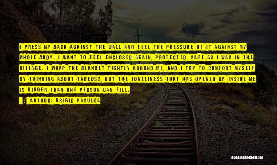 Brigid Pasulka Quotes 2167044