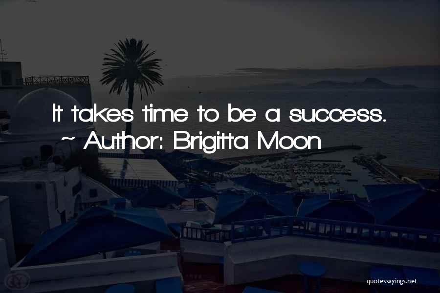 Brigitta Moon Quotes 1003977