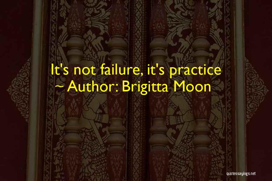Brigitta Moon Quotes 1514272