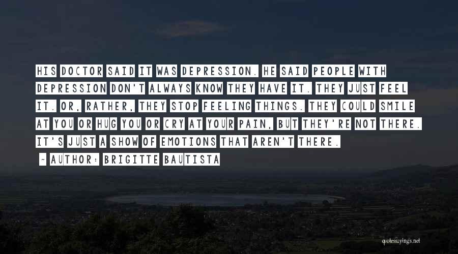Brigitte Bautista Quotes 1017185