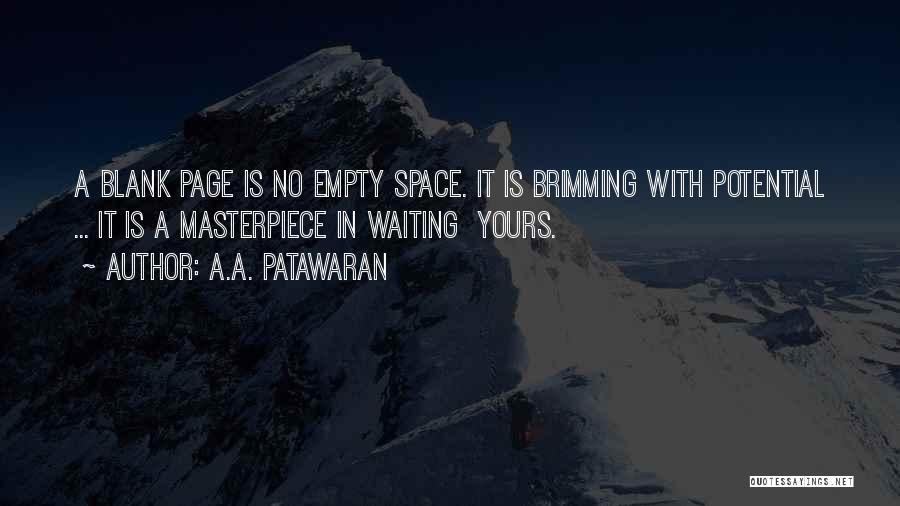 Brimming Quotes By A.A. Patawaran
