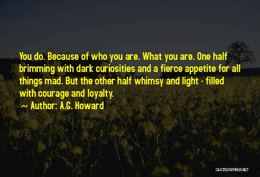 Brimming Quotes By A.G. Howard
