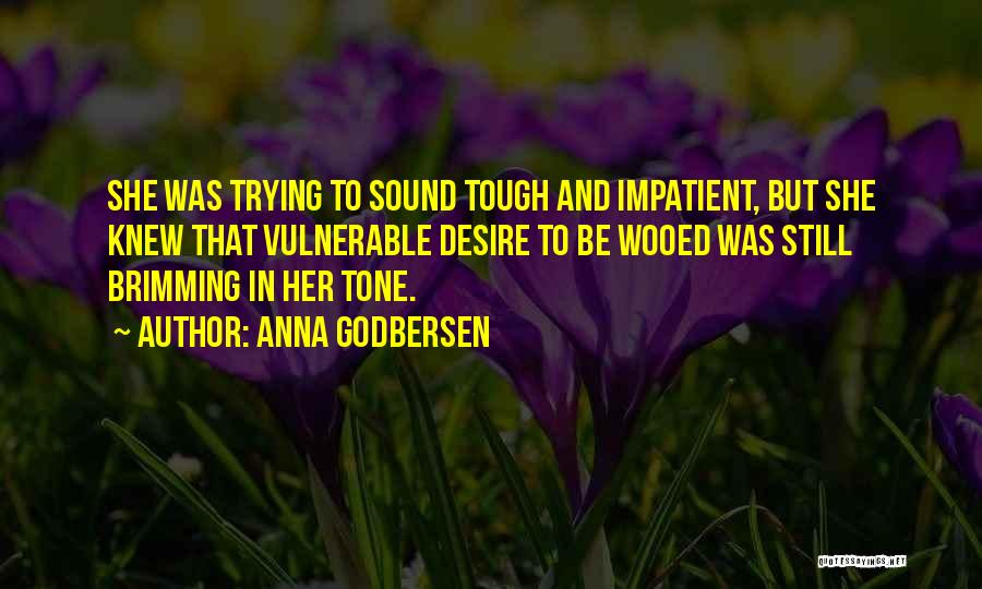 Brimming Quotes By Anna Godbersen