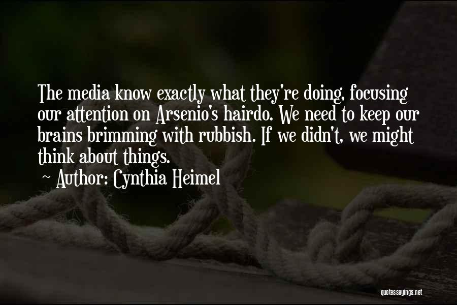 Brimming Quotes By Cynthia Heimel