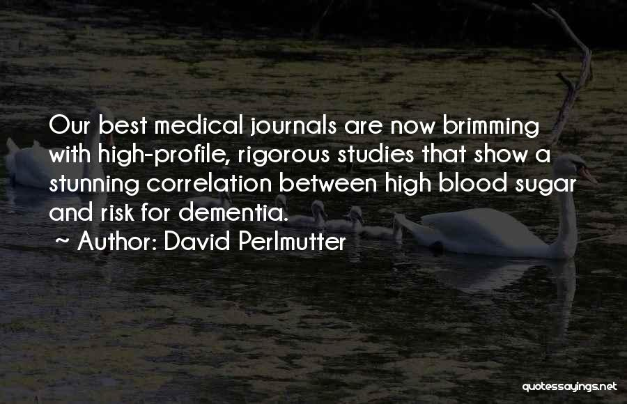 Brimming Quotes By David Perlmutter