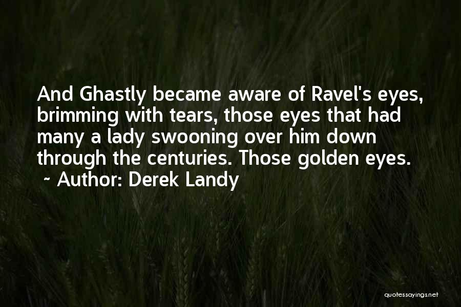 Brimming Quotes By Derek Landy