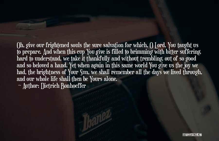 Brimming Quotes By Dietrich Bonhoeffer