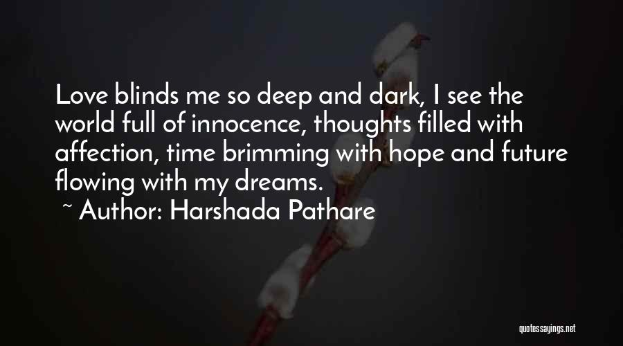Brimming Quotes By Harshada Pathare