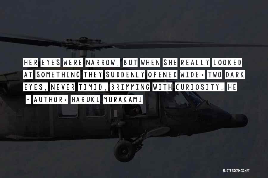 Brimming Quotes By Haruki Murakami