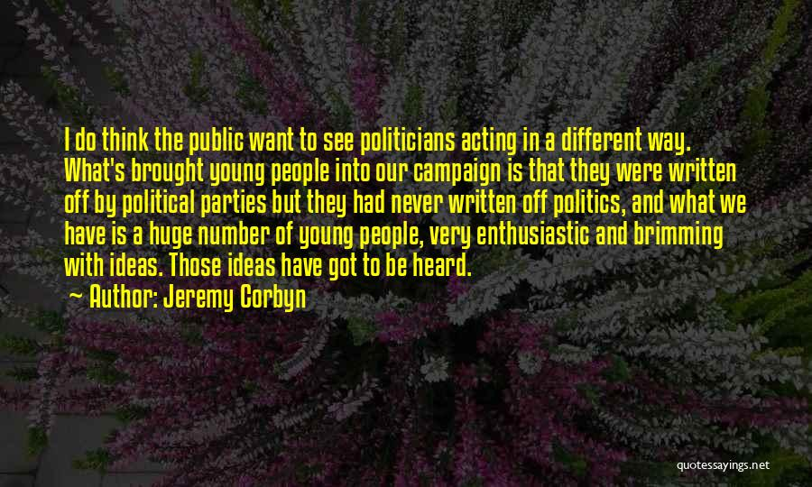 Brimming Quotes By Jeremy Corbyn