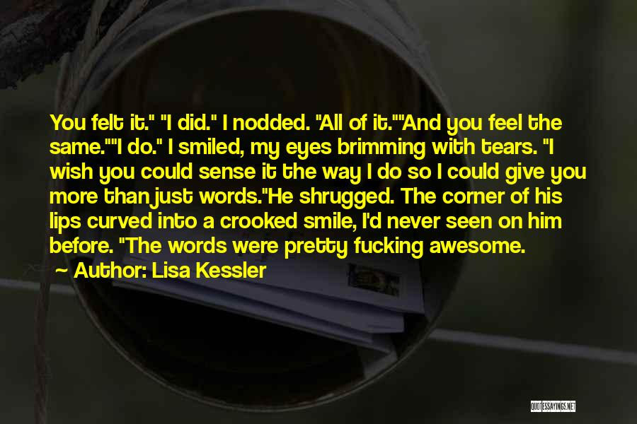 Brimming Quotes By Lisa Kessler
