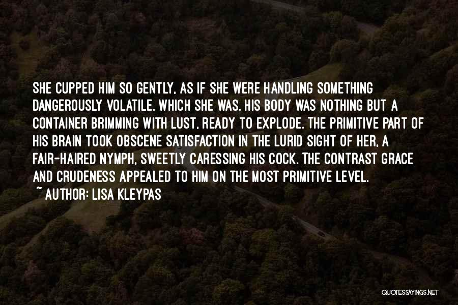 Brimming Quotes By Lisa Kleypas