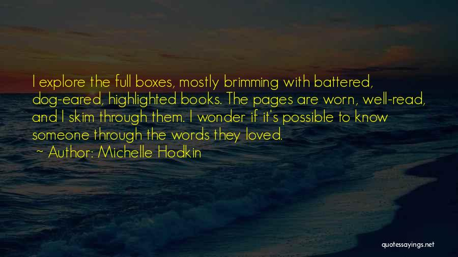 Brimming Quotes By Michelle Hodkin