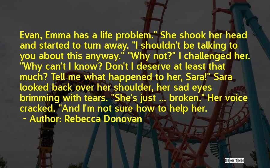 Brimming Quotes By Rebecca Donovan