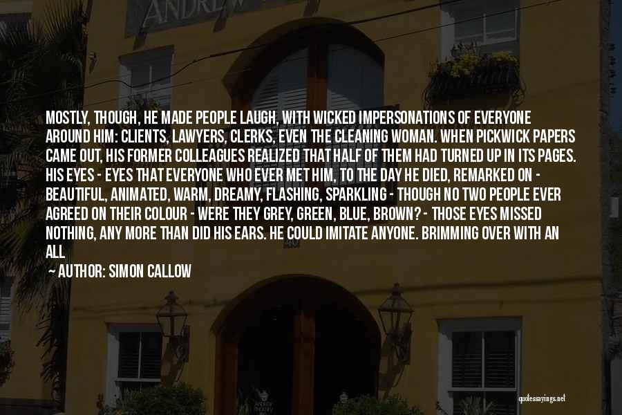Brimming Quotes By Simon Callow