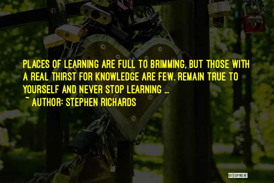 Brimming Quotes By Stephen Richards