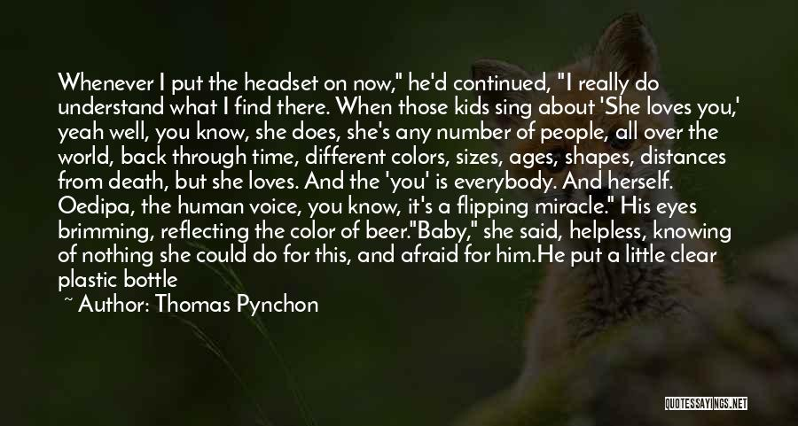 Brimming Quotes By Thomas Pynchon
