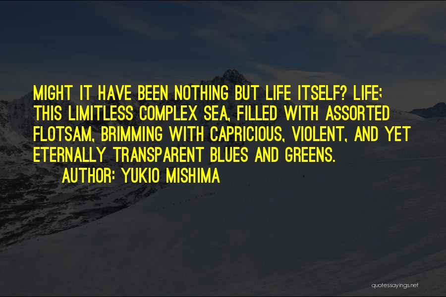 Brimming Quotes By Yukio Mishima
