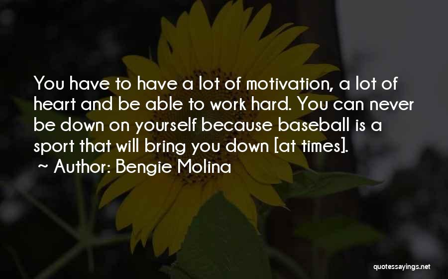 Bring Yourself Down Quotes By Bengie Molina