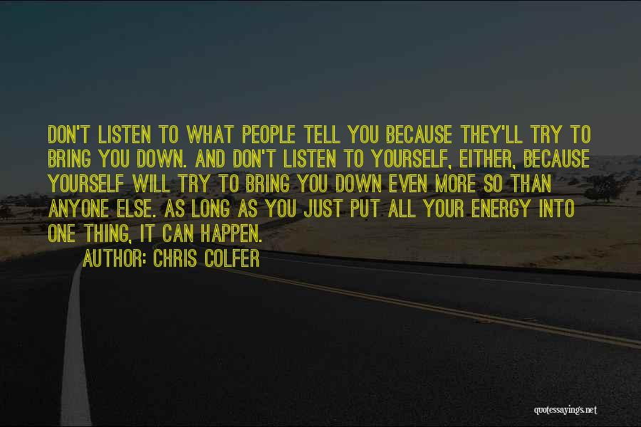 Bring Yourself Down Quotes By Chris Colfer