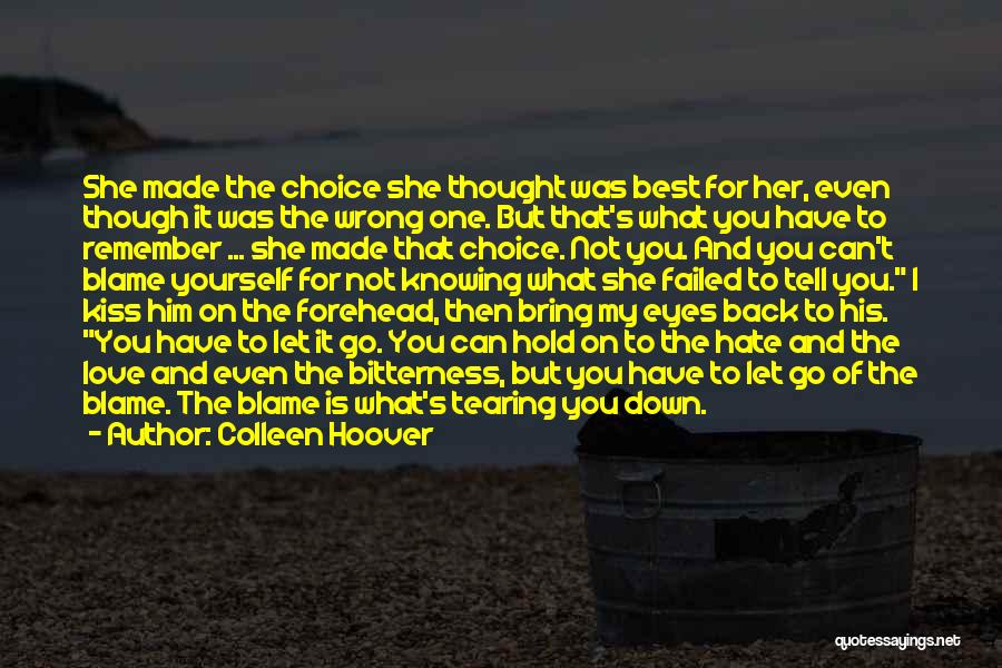 Bring Yourself Down Quotes By Colleen Hoover