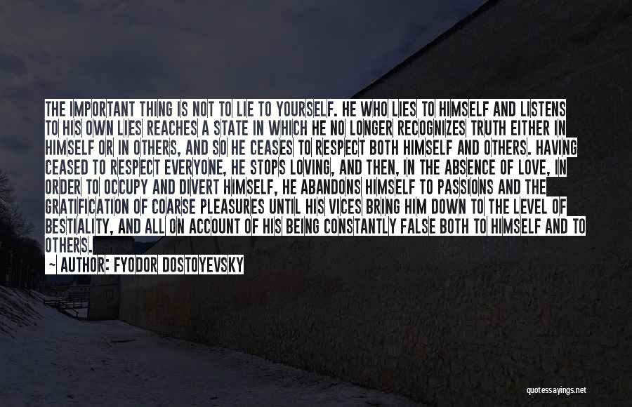 Bring Yourself Down Quotes By Fyodor Dostoyevsky