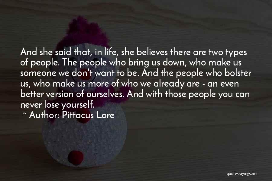 Bring Yourself Down Quotes By Pittacus Lore