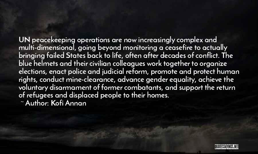 Bringing Work Home Quotes By Kofi Annan