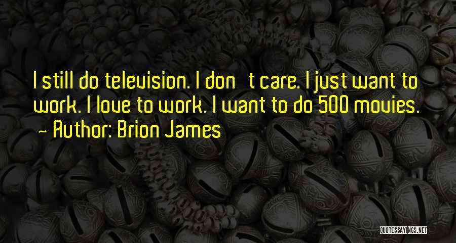 Brion James Quotes 110920