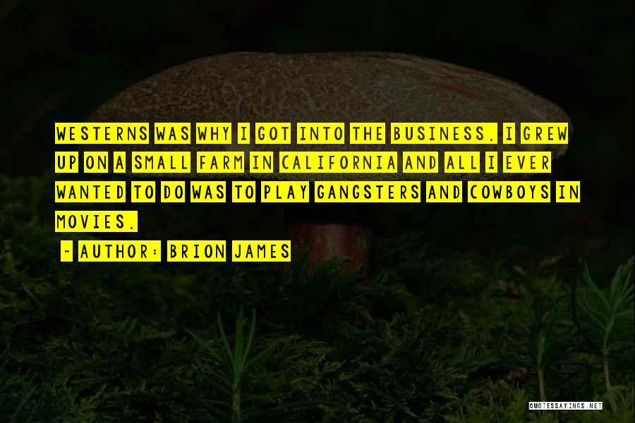 Brion James Quotes 119336
