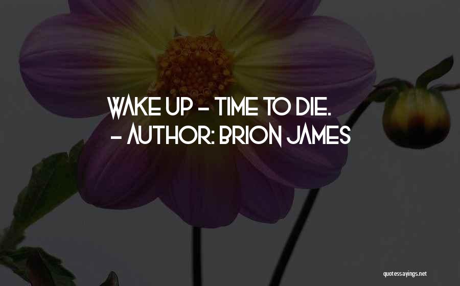 Brion James Quotes 201065