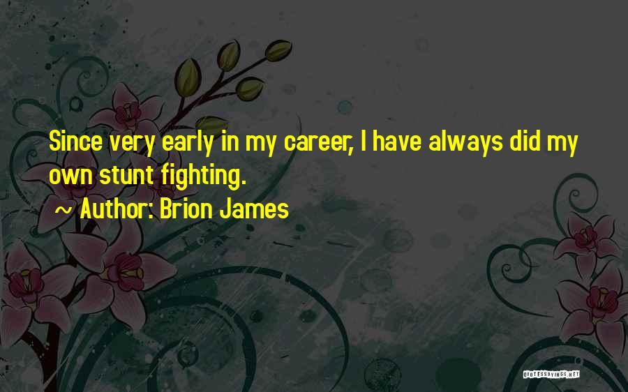 Brion James Quotes 2257642