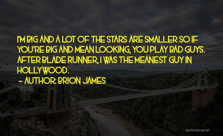 Brion James Quotes 769554