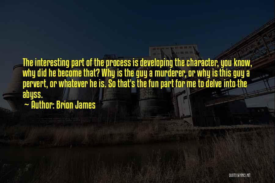 Brion James Quotes 827184
