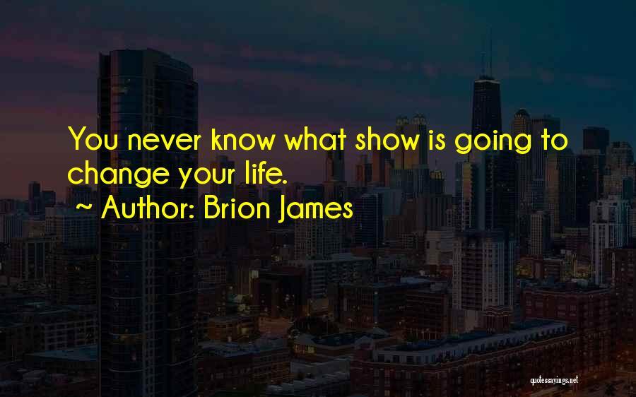 Brion James Quotes 924174