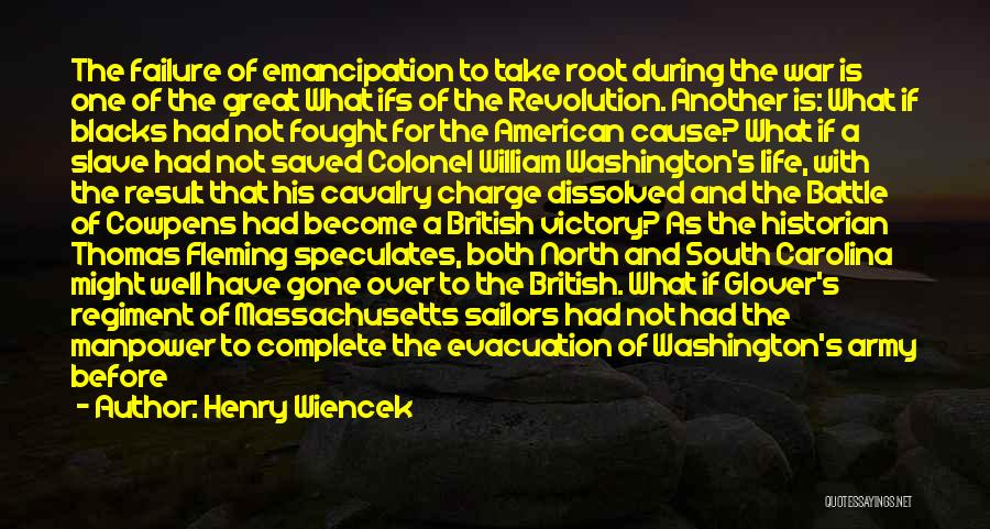 British Army Regiment Quotes By Henry Wiencek