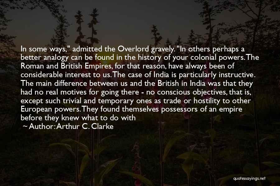 British Empire In India Quotes By Arthur C. Clarke