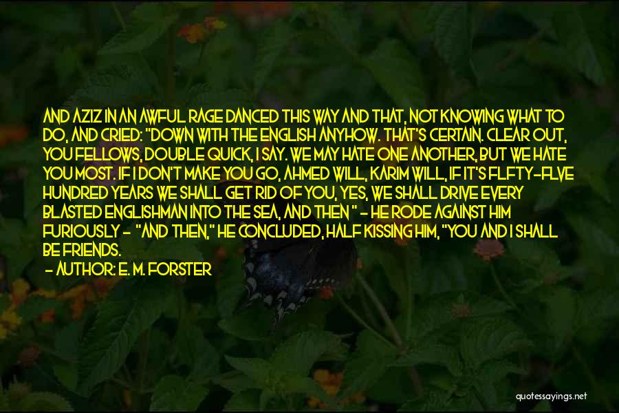 British Empire In India Quotes By E. M. Forster