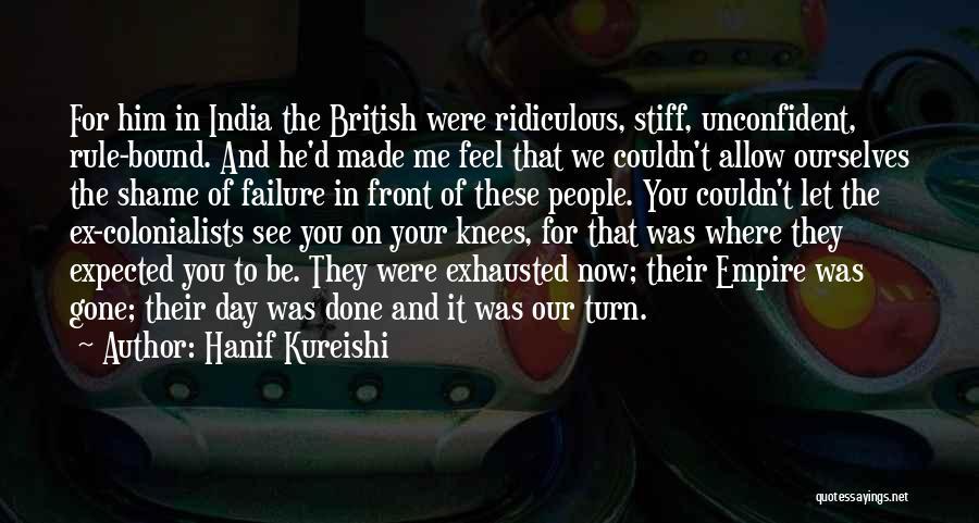 British Empire In India Quotes By Hanif Kureishi