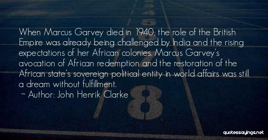 British Empire In India Quotes By John Henrik Clarke