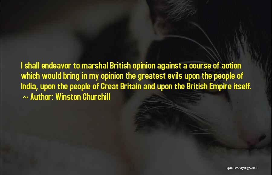 British Empire In India Quotes By Winston Churchill