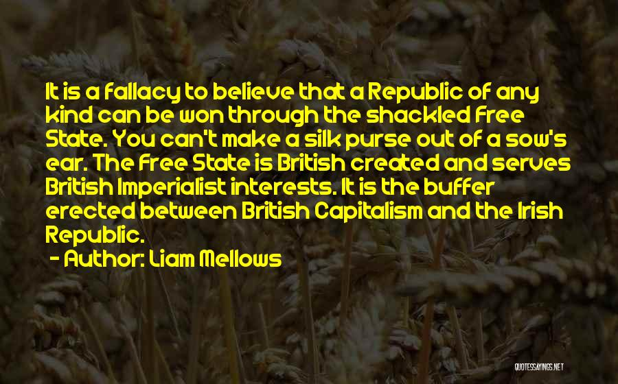 British Imperialist Quotes By Liam Mellows