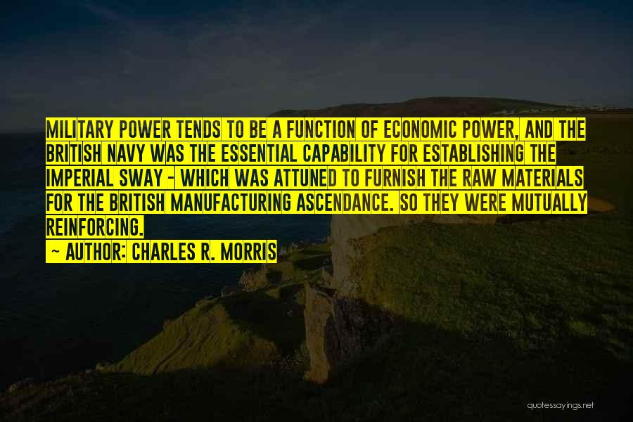 British Military Quotes By Charles R. Morris