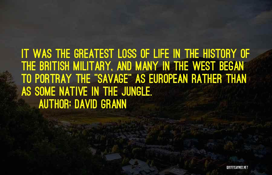 British Military Quotes By David Grann