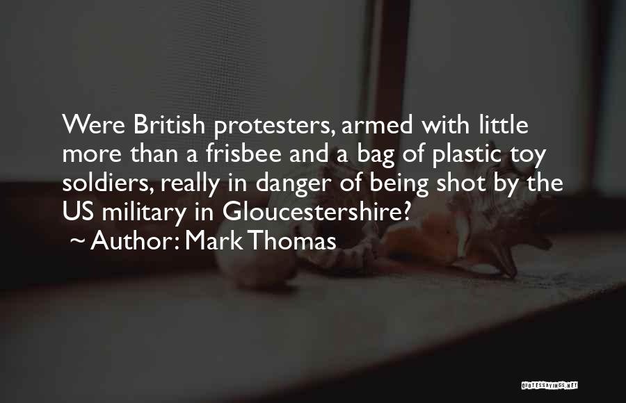 British Military Quotes By Mark Thomas