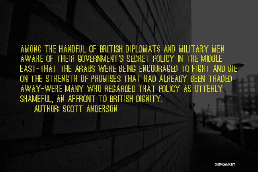 British Military Quotes By Scott Anderson