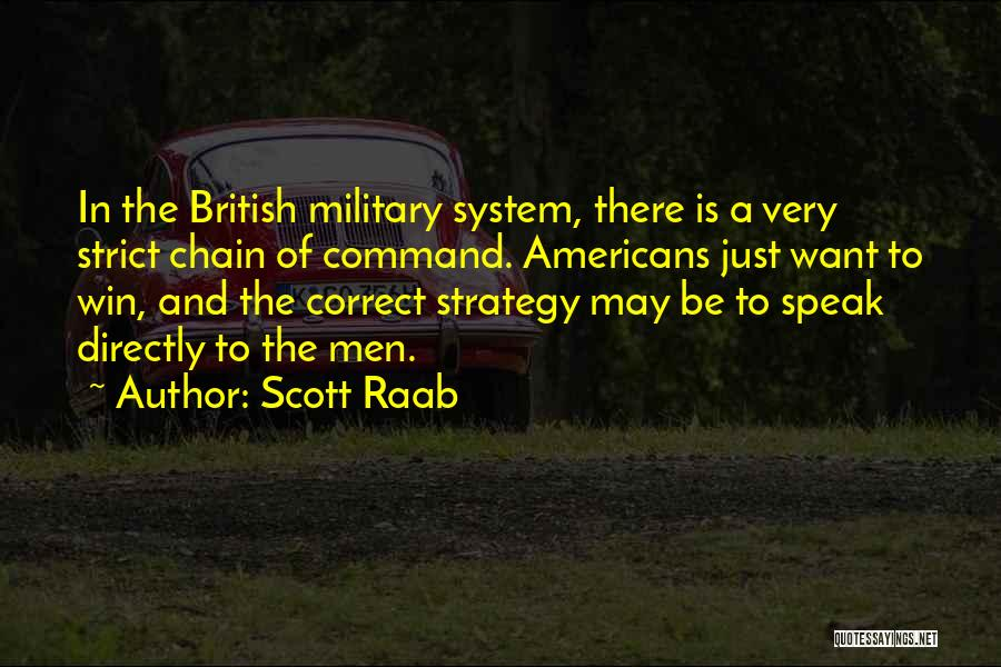 British Military Quotes By Scott Raab